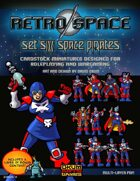 Retro Space Set Six: Space Pirates