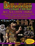 Darkfast Classic Fantasy Set Six: Crypt Crawl
