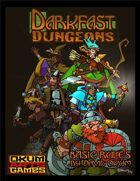 Darkfast Dungeons: Basic Game