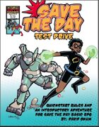 Save the Day: Test Drive Play Test Adventure
