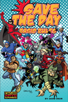 Save The Day: Basic Rules