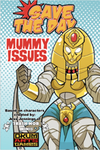 Save the Day: Mummy Issues