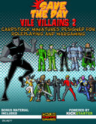 Vile Villains Paper Minis Set Two
