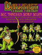 Darkfast Classic Fantasy Set Thirteen: Scaly Scum