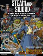 Darkfast Dungeons Expansion Set Two: Steam & Sword
