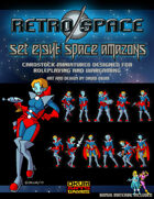 Retro Space Set Eight: Space Amazons