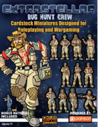 Extrastellar Set Seven: Bug Hunt Crew