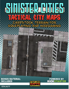 Sinister Cities: Tactical City Maps