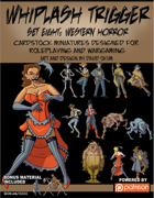 Whiplash Trigger Set Eight: Western Horror