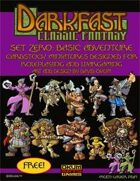 Darkfast Classic Fantasy Set Zero: Basic Adventure