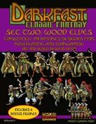 Darkfast Classic Fantasy Set Two: Wood Elves
