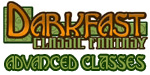 Darkfast Classic Fantasy: Advanced Classes
