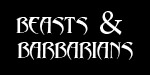 Beasts & Barbarians