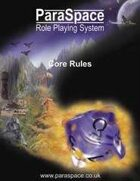ParaSpace Role Playing System Core Rules