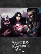 Ambition & Avarice: 1st Edition