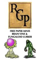 RGPFREE002 - Paper Minis - Brain VIne and Fungaloid Lurkers