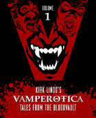 Kirk Lindo's VAMPEROTICA: Tales from the Bloodvault V1