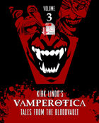 Kirk Lindo's VAMPEROTICA: Tales from the Bloodvault V3