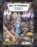 Bits of Darkness Trio [BUNDLE]