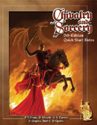 Chivalry & Sorcery 5 Quickstart Rules