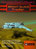 Spaceship Owner's Manual 6 Bright Blade