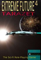 Extreme Future 4th Edition: Tarazet