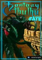 Fantasy Cthulhu powered by Fate Core