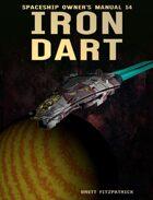 Spaceship Owner's Manual 14 Iron Dart
