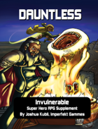 Dauntless -- Supplement for the Invulnerable Super Hero RPG