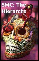 SMC: The Hierarchs