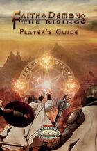 Faith & Demons: The Rising Player\'s Guide