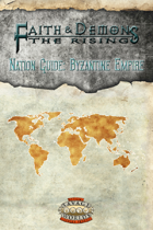 Faith & Demons Nation Guide: Byzantine Empire