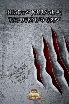 Shadowed Earth Shadow Journal #1: The Burning Crow