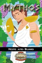 Mythos: Wine and Blood (Savage Worlds)