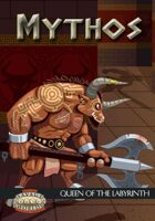 Mythos: Queen of the Labyrinth (Savage Worlds)