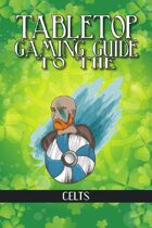 Ultimate Iron Age Guide: Celts (Savage Worlds)