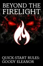 Beyond the Firelight: Goody Eleanor (Quick-Start Rules)