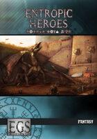 Entropic Heroes: Fantasy