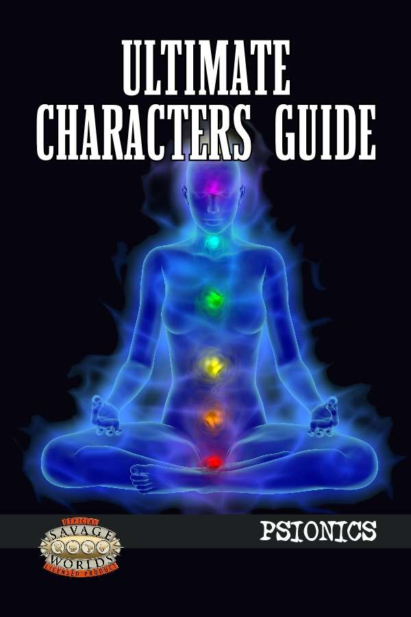 Ultimate Characters Guide: Psionics