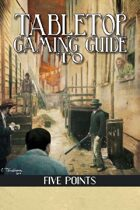 Ultimate Antebellum Guide: Five Points (Savage Worlds)