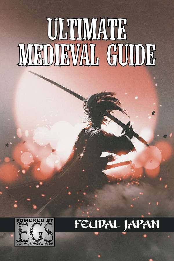 Ultimate Medieval Guide: Feudal Japan