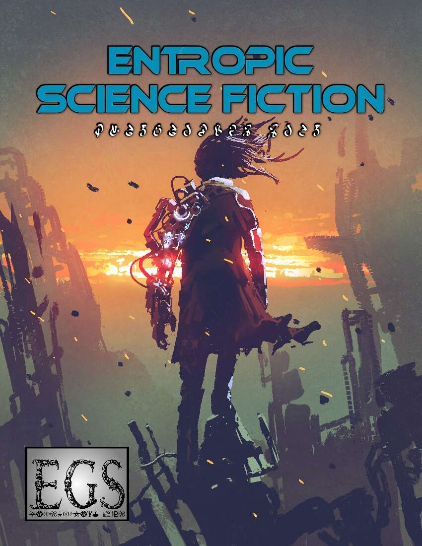 Entropic Science Fiction
