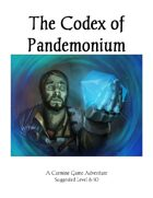 Codex of Pandemonium Pt. 1