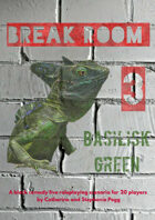 Break Room 3: Basilisk Green