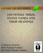 100 Female Tribal Native Names And Their Meanings