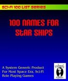 100 Names For Star Ships