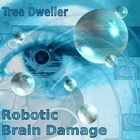 Robotic Brain Damage (Sci-Fi/Post Modern Music)