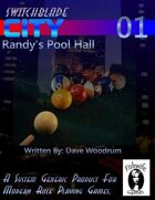Switchblade City 01: Randy's Pool Hall (Modern Generic)