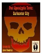 Post Apocalyptic Town: Carburetor City