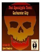 Post Apocalyptic Town: Carburetor City